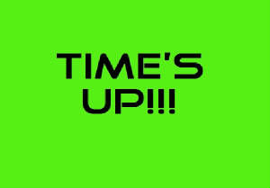 Time's Up sign.jpg